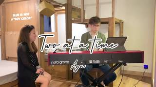 《Two at a time》- Aga | 只言音樂 cover