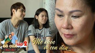 Gõ cửa thăm nhà|Tập 2: Mẹ Jay Quân nhòa lệ nghe nỗi đau thầm kín của con, vỡ òa khi đọc thư con gửi