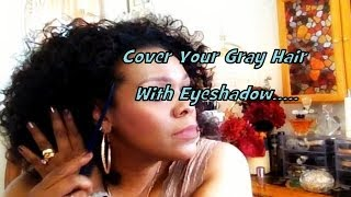 Weird Trick How To Cover Your Gray Hair With Eyeshadow?