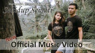 Lagu Harmonia Ft Rusmina Dewi Sehidup Semati