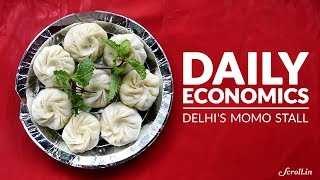 Daily Economics: What does it take to run a momo stall in New Delhi