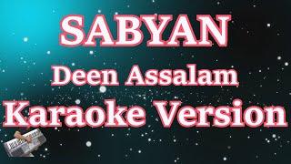 Deen Assalam - Sabyan Karaoke Versi Cowo/pria (Male Version)
