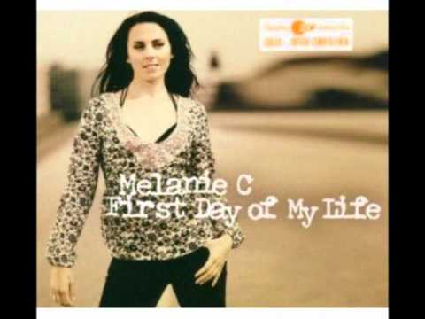 First Day of my Life ~ Melanie C