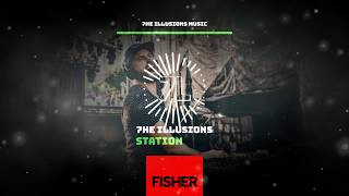 7he Illusions Station! FISHER SET 2019! (You Little Beauty, Losing It...)