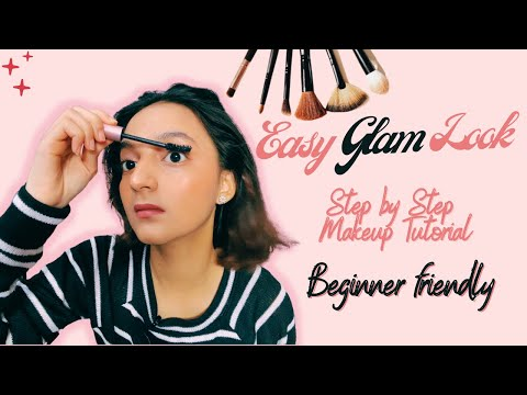 Beginner friendly   Step by Step Makeup Tutorial with affordable products 2021   Easy glam look