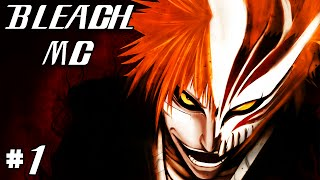 Bleach MC - There's A New Soul Reaper In Town! |Ep.1| (Bleach Mod Minecraft)