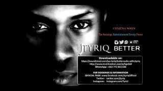 Jtyriq -  Better (Promo Edit Version)