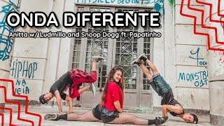 ONDA DIFERENTE-Anitta W/ Ludmilla And Snoop Dogg Ft. Papatinho | Dani Berti