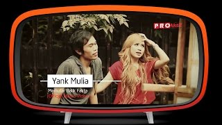 Download lagu Yank Mulia Memutar Balik Fakta Mp3