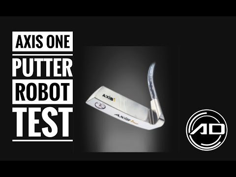 Axis 1 Putter Review And Robot Test