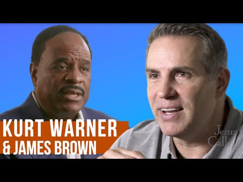 Kurt Warner & James Brown: Trusting God to Call the Plays