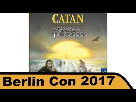 Catan - A Game of Thrones - Brettspiel - Berlin Con 2017