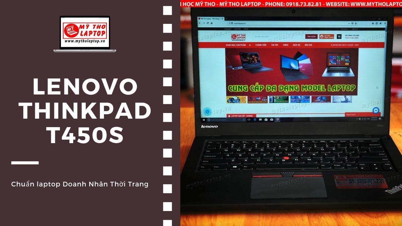 Đánh giá Lenovo Thinkpad T450S