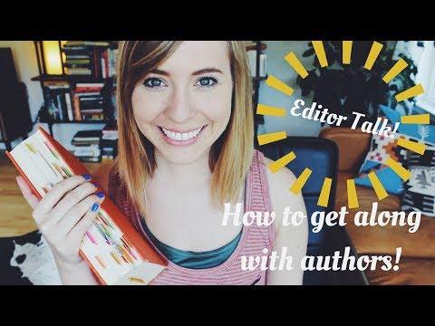 Editor Talk: Tips to Establish the Best Author-Editor Relationship!
