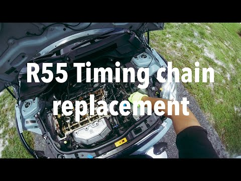 TIMING CHAIN REPLACEMENT N16 2011 Mini Cooper R55 Clubman