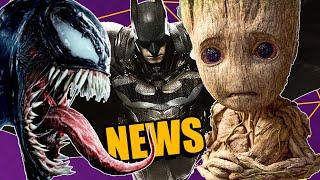VENOM 2 Confirmed // GUARDIANS OF THE GALAXY 3 Alive // New BATMAN Solo Movie!