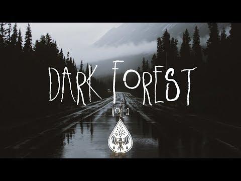 Dark Forest 🦇 - An Indie/Folk/Alternative Playlist | Vol. 2 (Halloween 2018) (видео)