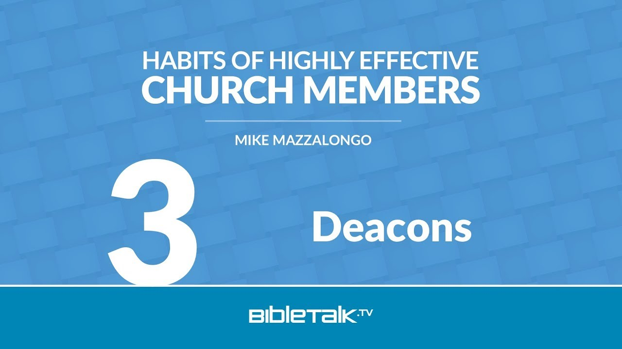 3. 7 Habits of Highly Effective Deacons