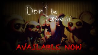 Picture of a game: Don't Be Afraid