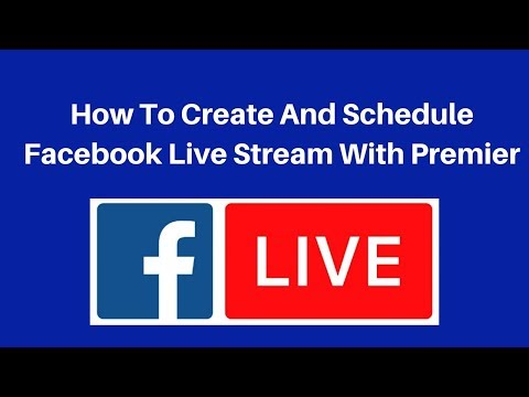 How to create and schedule facebook live stream with Premier