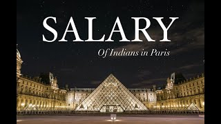 Your salary in Paris   Indian Students   Hindi
