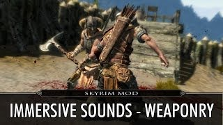 Skyrim Mod Feature: Immersive Sounds - Weaponry
