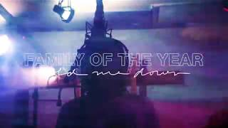Family of the Year - Hold Me Down Sneak Peek [Official HD Audio]