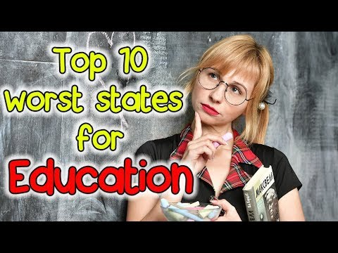 ✅Top 10 Worst States for Education. Some need to be avoided at all costs.