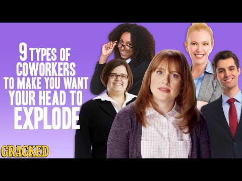 9 Types Of Coworkers To Make You Want Your Head To Explode Mp3