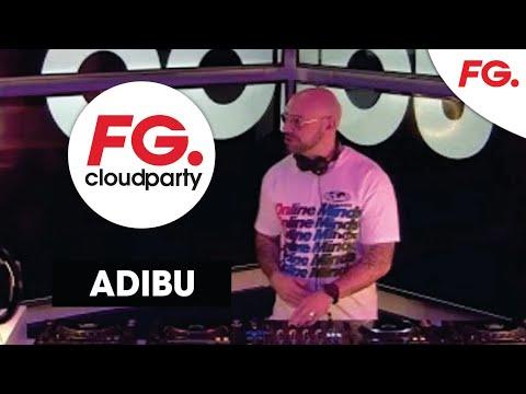 ADIBU   FG CLOUD PARTY   LIVE DJ MIX   RADIO FG