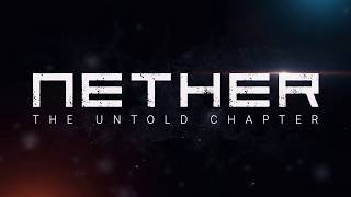 Film do artykułu: Nether: The Untold Chapter...