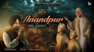Anandpur Nu Jana  Ravinder Grewal