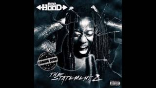 Ace Hood - My Speakers (feat. Rick Ross) (Audio) (The Statement 2)