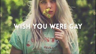 Billie Eilish   Wish You Were Gay (lyric Video)