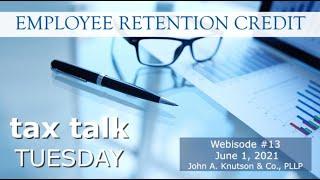 Tax Talk Tuesday Employee Retention Credit