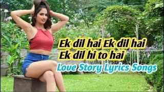 Ek dil hai HD Quality Love Story Lyrics Song ((Kumar Sanu
