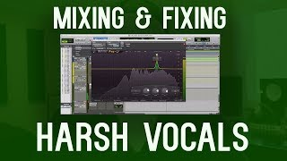 Fixing Harsh Vocals