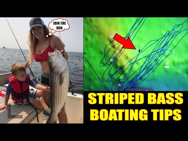 STRIPED BASS BOATING TIPS TO CATCH MONSTERS