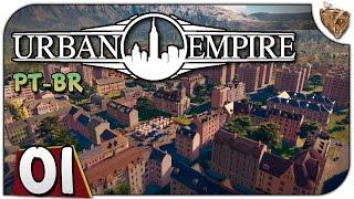 """Urban Empire #01 """"Aprovem minhas decisões!!!"""" - Gameplay Português Vamos Jogar PT-BR"""