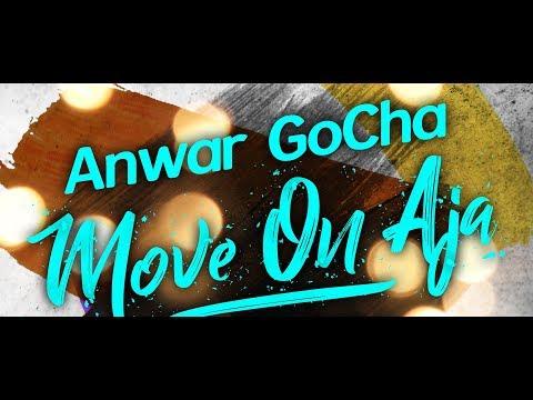 Anwar GoCha - Move On Aja ( M O A ) | Lagu Dangdut Baru