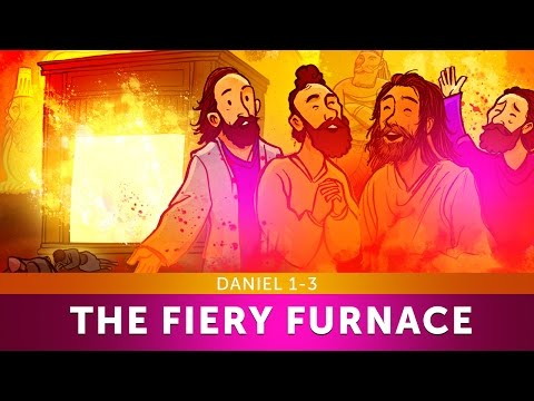 Sunday School Lesson - The Fiery Furnace with Shadrach, Meshach and Abednego - Daniel 1-3 - VBS