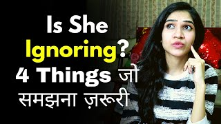 What To Do When A GIRL YOU LIKE STARTS IGNORING YOU | @Mayuri Pandey