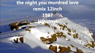 ABC the night you murdred love12'HQ 1987