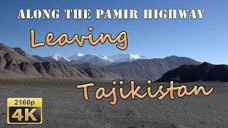 Leaving Tajikistan - Tajikistan 4K Travel Channel