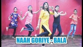 Naah Goriye Bala Ayushmann Khurrana Harrdy Sandhu Anand Shilpkar