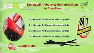 Know the Success Rate of Lifeline Air Ambulance from Gorakhpur