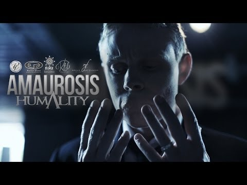 Humality - Amaurosis | Official Video