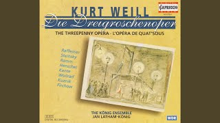 Die Dreigroschenoper (The Threepenny Opera) : Act I: Hochzeits-Lied (Wedding Song) : Bill...