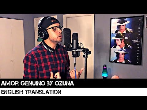 Amor Genuino By Ozuna (ENGLISH TRANSLATION) - Ralph Larenzo