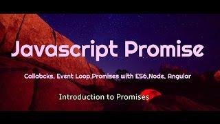 Understanding JavaScript Promises  & Callback Event Loops